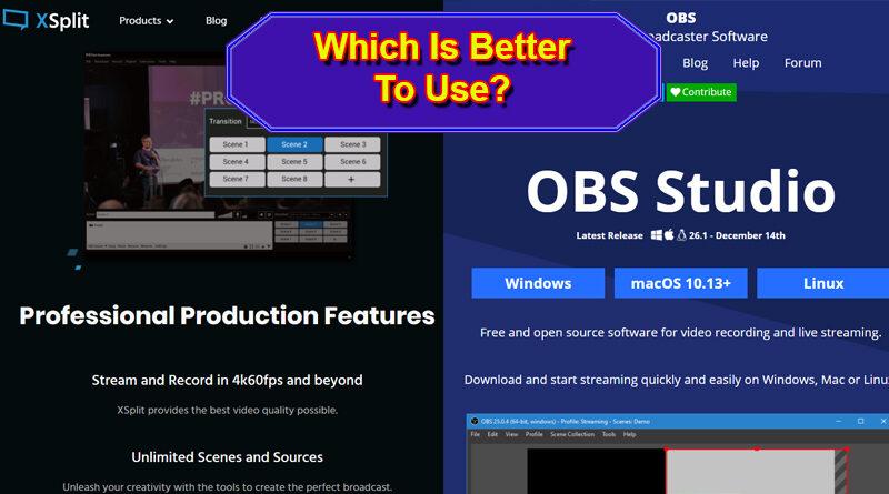 XSplit or OBS