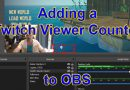 Adding Twitch Viewer Count OBS