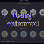 Using Voicemod