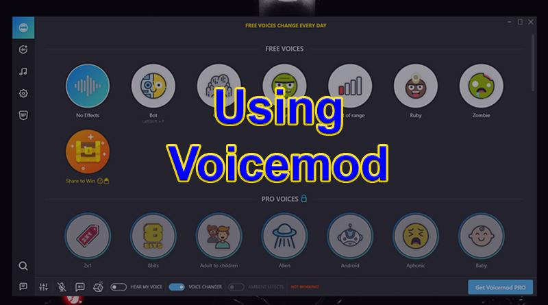 Using Voicemod