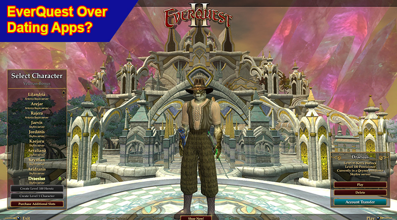 Everquest or Dating Apps
