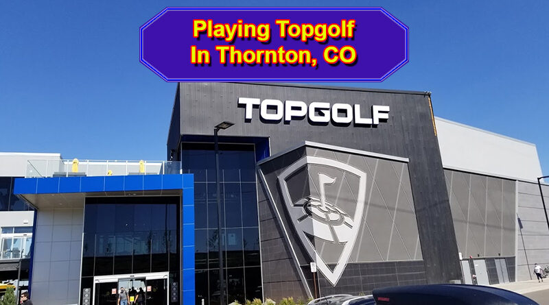 Topgolf Thornton Colorado