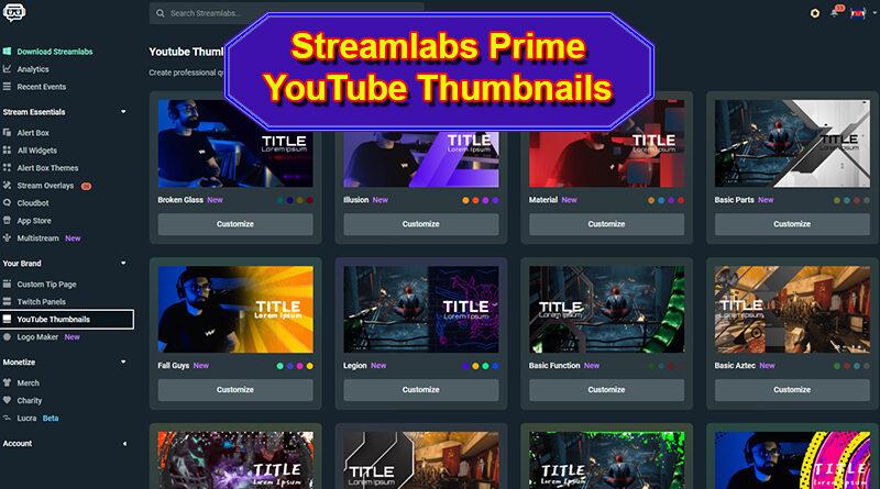 Streamlabs Prime YouTube Thumbnails