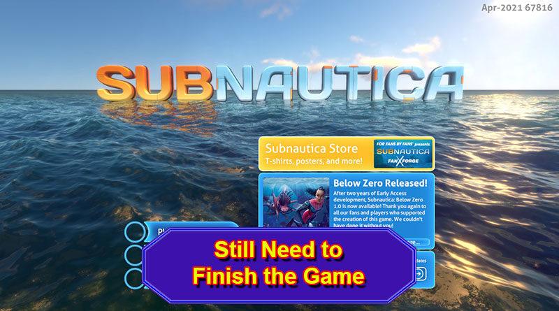 Finish Subnautica
