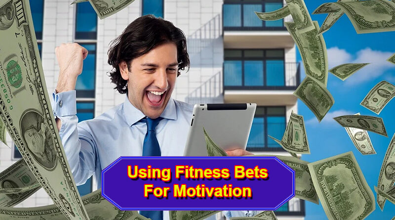 Fitness Bets