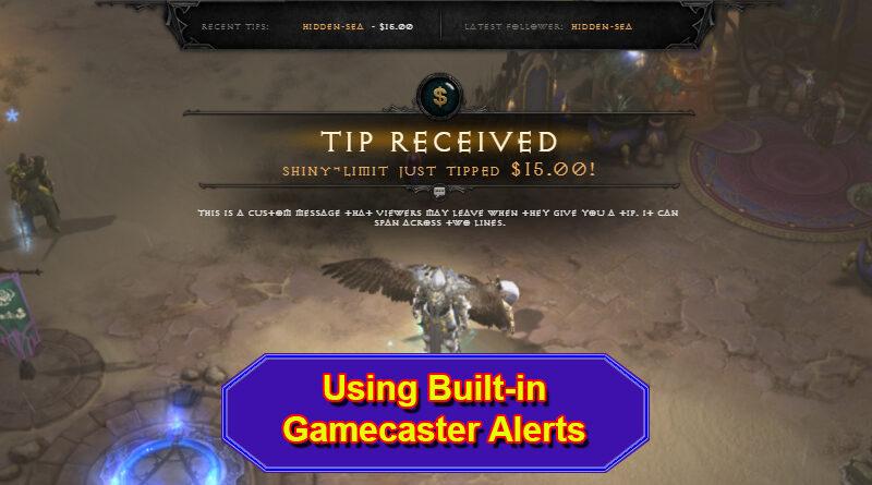 Gamecaster Alerts