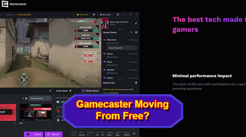 No More Free Gamecaster