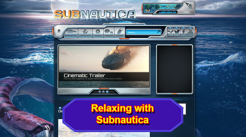 Relaxing With Subnautica