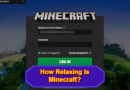 Relaxing with Minecraft
