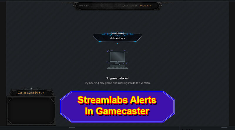 Streamlabs Alerts in Gamecaster