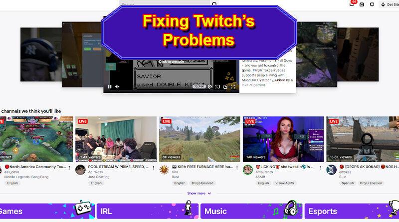 Twitch Has Problems
